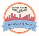 Denver Thrives When Women Thrive Logo