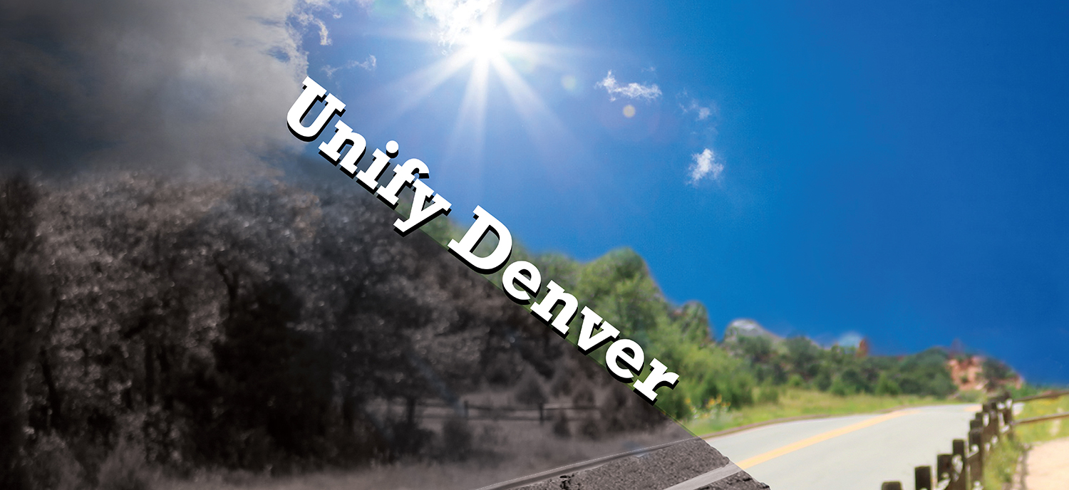 "Blurry road with sunshine, ""Unify Denver"" written across image"