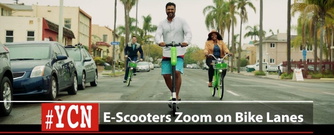#YCN: Your City Now: E-Scooters Zoom on Bike Lanes