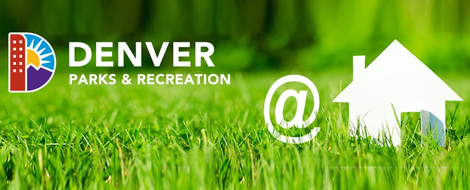 Denver Parks and Recreation at Home Program Banner