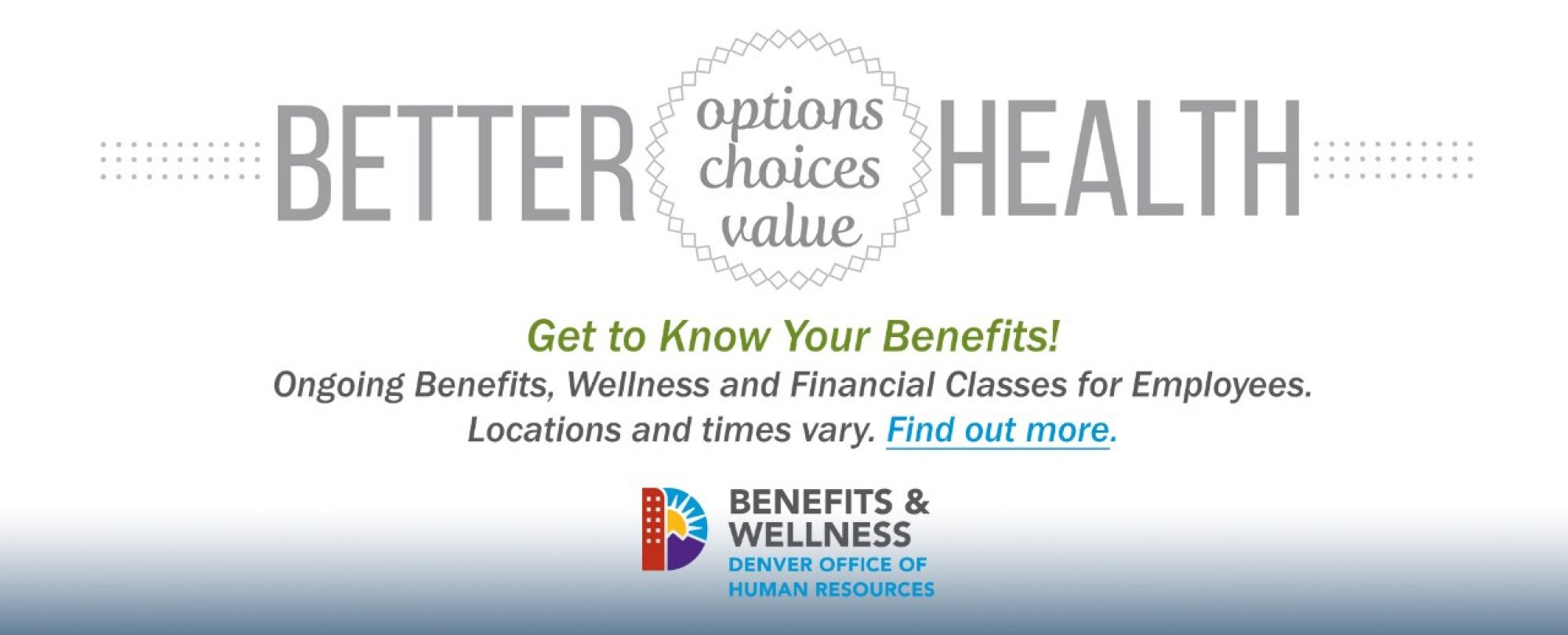 Get to know your benefits through ongoing Benefits, Wellness and Financial Classes for employees.
