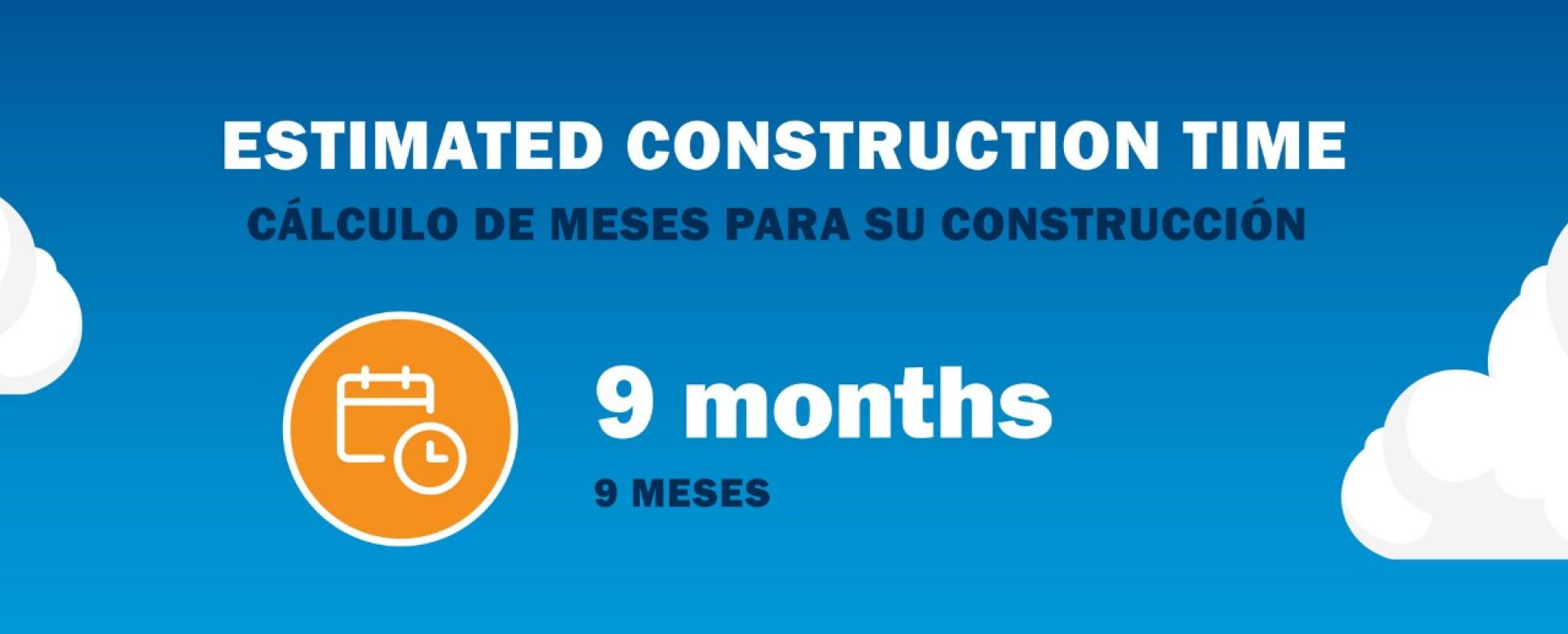 Estimated construction time: 9 months
